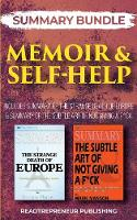 Summary Bundle: Memoir & Self-Help: Readtrepreneur Publishing: Includes Summary of the Strange Death of Europe & Summary of the Subtle Art of Not Giving a F*ck (Paperback)