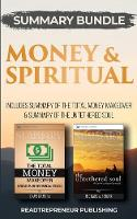 Summary Bundle: Money & Spiritual: Readtrepreneur Publishing: Includes Summary of the Total Money Makeover & Summary of the Untethered Soul (Paperback)