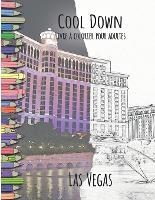 Cool Down - Livre a colorier pour adultes: Las Vegas (Paperback)