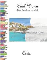 Cool Down - Libro da colorare per adulti: Creta (Paperback)