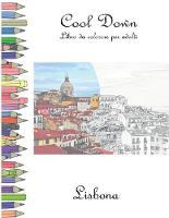 Cool Down - Libro da colorare per adulti: Lisbona (Paperback)