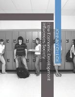 How Economic Development Influences Society - Social Science 3 (Paperback)