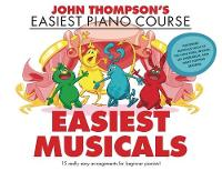 John Thompson's Easiest Musicals: John Thompson's Easiest Piano Course (Book)