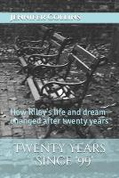 Twenty Years Since '99' (Paperback)