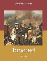 Tancred: Large Print (Paperback)