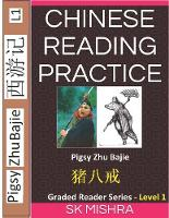 Chinese Reading Practice - Folk Story of Zhu Bajie-猪八戒, Pigsy from the Novel Journey to the West, Simplifi 8 (Paperback)