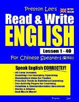Preston Lee's Read & Write English Lesson 1 - 40 For Chinese Speakers (British Version) - Preston Lee's English for Chinese Speakers (British Version (Paperback)