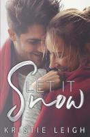 Let It Snow: A Christmas Novella (Paperback)