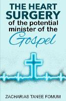 The Heart Surgery of The Potential Minister of The Gospel (Paperback)