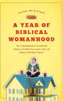 """A Year of Biblical Womanhood: How a Liberated Woman Found Herself Sitting on Her Roof, Covering Her Head, and Calling Her Husband """"Master"""" (CD-Audio)"""