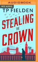 Stealing the Crown - A Guy Harford Mystery 1 (CD-Audio)