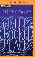 Into the Crooked Place (CD-Audio)