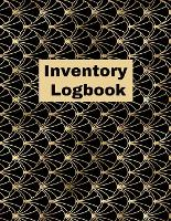 Inventory Log book: Record Book, Inventory Collection, Management Tracker, Online (Paperback)