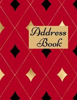 Address Book: Contacts Book, Alphabetical Address Book, Important Dates Tracker - 8.5x11 Inch (Paperback)