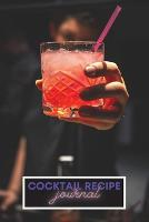 Cocktail Recipe log (Paperback)
