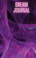 Dream Iournal for teens and adultsd (Paperback)