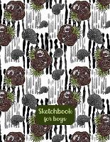 Sketchbook for Boys-Art Paper Kids-Sketch Book Boy- Kids Sketch Pads for Drawing-Sketch Book 8x5-Drawing Pad Boys-Sketch Paper Kids- Notepad Drawing (Paperback)
