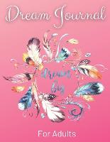 Dream Journal For Adults - Dream Big