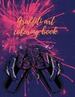 Graffiti art coloring book (Paperback)