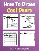 How To Draw Cool Deers