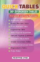 Quick Tables - 30+ Evergreen Tables: For Quick and Easy Reference (Paperback)