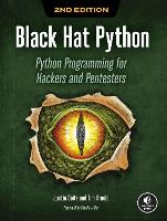 Black Hat Python, 2nd Edition: Python Programming for Hackers and Pentesters (Paperback)