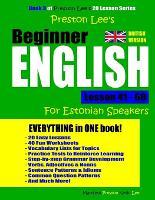 Preston Lee's Beginner English Lesson 41 - 60 For Estonian Speakers - Preston Lee's English for Estonian Speakers (Paperback)