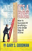Inch By Inch It's A Cinch! (January 23, 2018): How to Accomplish Anything, One Small Step at A Time (Paperback)