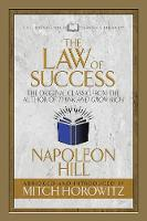 The Law of Success (Condensed Classics): The Original Classic from the Author of THINK AND GROW RICH (Paperback)