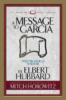 A Message to Garcia (Condensed Classics): And Treasured Wisdom (Paperback)