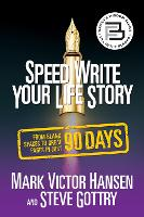 Speed Write Your Life Story: From Blank Spaces to Great Pages in Just 90 Days (Paperback)