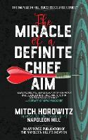 The Miracle of a Definite Chief Aim (Paperback)