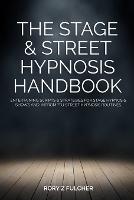 The Stage & Street Hypnosis Handbook