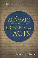 An Aramaic Approach to the Gospels and Acts, 3rd Edition (Paperback)