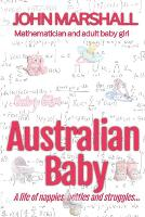 Australian Baby - A life of nappies, bottles and struggles
