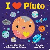 I Heart Pluto (Board book)