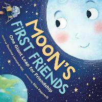 Moon's First Friends: One Giant Leap for Friendship (Paperback)
