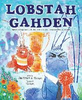 Lobstah Gahden: Speak out against pollution with a wicked awesome Boston accent! (Hardback)