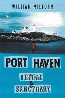 Port Haven: Refuge and Sanctuary (Paperback)