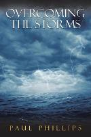 Overcoming the Storms (Paperback)