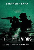 The Haeju Virus: An Ashley Morgan Jamison Novel (Paperback)