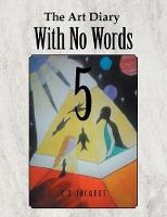 The Art Diary with No Words 5 (Paperback)