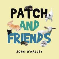 Patch and Friends (Paperback)