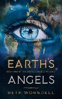 Earth's Angels: YA Edition - The Earth's Angels Trilogy YA Editions 1 (Paperback)