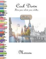Cool Down [Color] - Livro para colorir para adultos