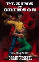 Plains of Crimson: A Balum Series Western #6 - Balum Series Western 6 (Paperback)