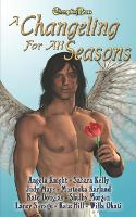 A Changeling For All Seasons 1 - Changeling Seasons 1 (Paperback)