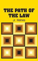 The Path of the Law (Hardback)