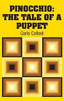 Pinocchio: The Tale of a Puppet (Hardback)