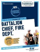 Battalion Chief, Fire Dept. (Paperback)